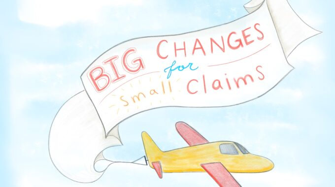 Big Change For Small Claims